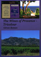 The wines of Provence (Anglais), Tricolour