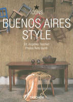 Buenos Aires style, exteriors, interiors, details