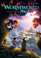 1, Wormworld Saga - tome 1 - Le voyage commence