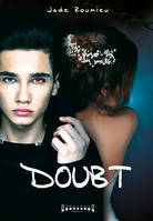 Doubt, Thriller fantastique
