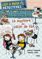 LEO & MAYA, DETECTIVES - TOME 6 LE MYSTERE DU SALON DE THE - VOL6