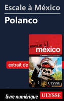 Escale à México - Polanco