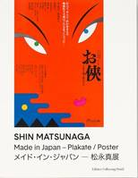 Shin Matsunaga Made in Japan Poster /anglais/japonais