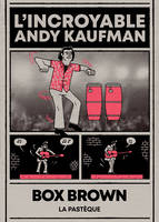 L'incroyable Andy Kaufman