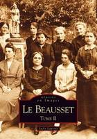 Tome II, Le Beausset