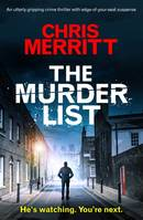 The Murder List, An utterly gripping crime thriller with edge-of-your-seat suspense