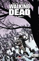 Walking dead, 14, Piègés !
