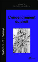 L'engendrement du droit