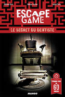 Escape Game, Le secret du dentiste