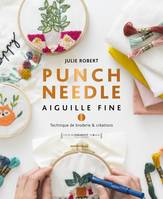 Punch needle - Aiguille fine