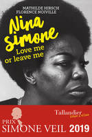 Nina Simone, Love me or leave me