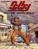 Colby., 1, Altitude moins trente