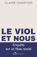 Le viol, un crime incompris