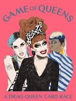 Game of Queens A Drag Queen Card Race /anglais