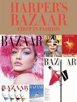 HARPER'S BAZAAR FIRST IN FASHION /ANGLAIS