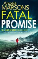 Fatal Promise, A totally gripping and heart-stopping serial killer thriller