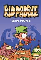 1, Kid Paddle - Poche - Tome 01, Sérial player