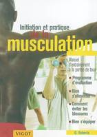 Initiation et pratique de la musculation