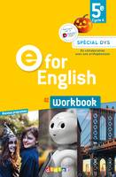E for English 5e (éd. 2017) - Workbook Spécial DYS - version papier