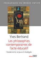 Les Philosophies contemporaines de l'acte éducatif