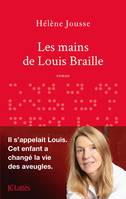 Les mains de Louis Braille