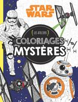 Rey, Star Wars VII, LES ATELIERS STAR WARS COLORIAGES MYSTERES