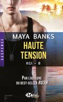 KGI, T8 : Haute tension