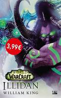 World of Warcraft : Illidan OP PETITS PRIX IMAGINAIRE 2019