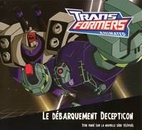LE DEBARQUEMENT DECEPTICON TRANSFORMERS ANIMATED