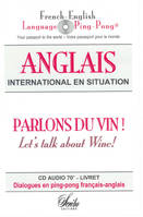 Parlons du Vin ! Let's talk about Wine!, CD audio anglais de la Sommellerie