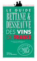 Guide Bettane et Desseauve des vins de France, Edition 2013