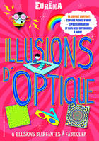 Illusions d'optique, 6 illusions bluffantes à fabriquer