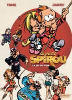 LE PETIT SPIROU LA BD DU FILM making of et gags