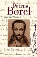 Pétrus Borel, Vocation : Poète maudit