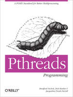 PThreads Programming, A POSIX Standard for Better Multiprocessing