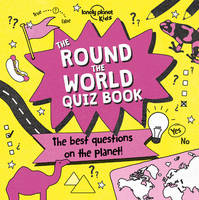 The Round the World Quiz Book - 1ed - Anglais