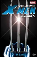 ASTONISHING X-MEN : SURDOUES, surdoués