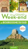 Guide Un Grand Week-end en Sud Bourgogne