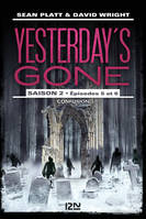 Yesterday's gone - saison 2 - épisode 3