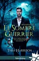 Le sombre guerrier, Moonshadow, T1