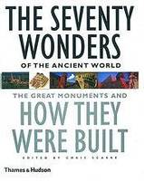 THE SEVENTY WONDERS OF THE ANCIENT WORLD /ANGLAIS