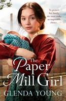 The Paper Mill Girl, An emotionally gripping family saga of triumph in adversity