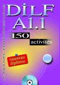 Dilf a1.1 150 activites + cd audio + livret de corriges a l'interieur, Livre+CD