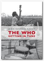 The Who / getting in tune