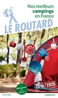 Guide du Routard Nos meilleurs campings en France 2019, (+ Hébergements de plein air)