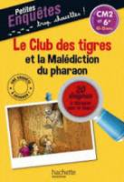 Le Club Des Tigres Et La Malediction Du Pharaon