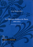 Le theatre-italien de paris  (1801-1831), chronologie et documents