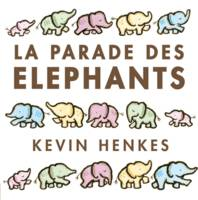 LA PARADE DES ELEPHANTS