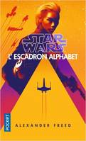 Star Wars / l'escadron Alphabet