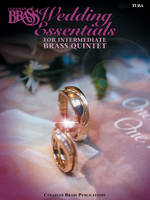Canadian Brass Wedding Essentials - Tuba, 12 Intermediate Pieces for Brass Quintet